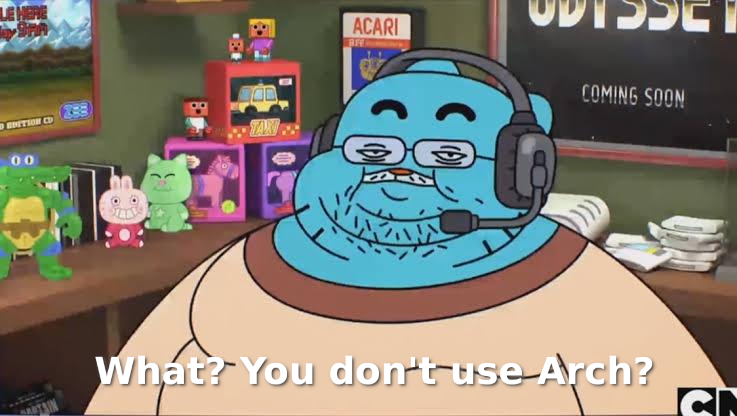 Arch Linux meme - Fat gumball